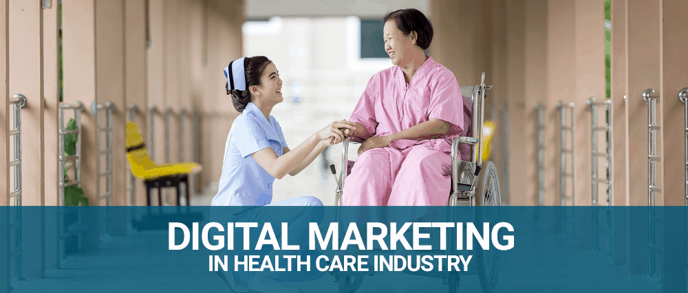 Digital Marketing in Healthcare Industry